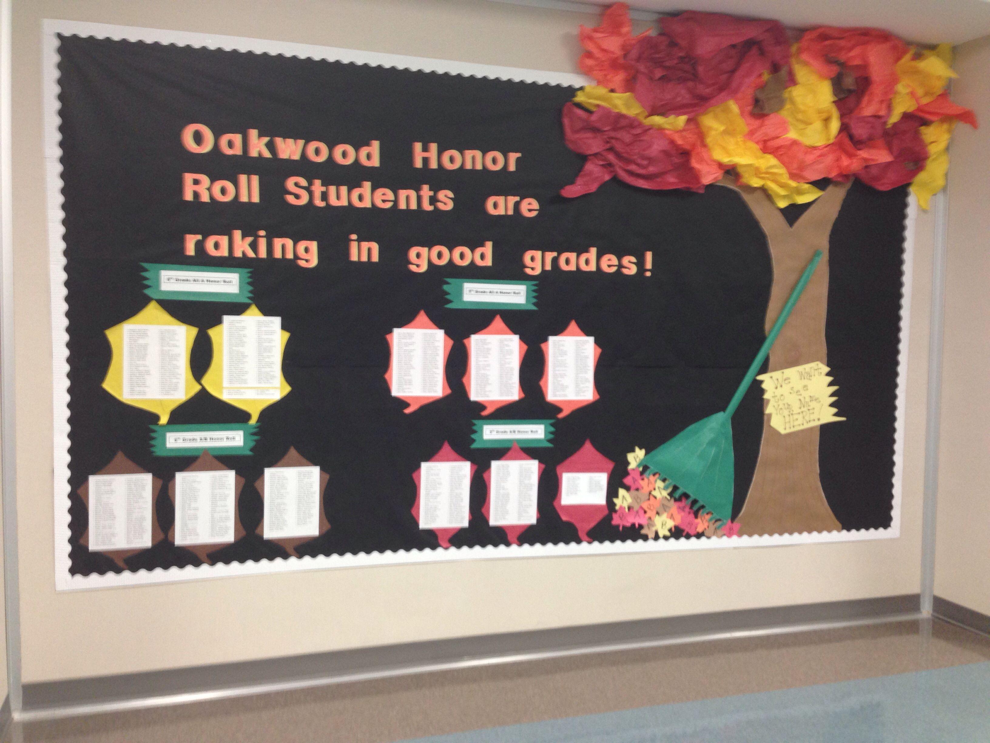First 6 Weeks Honor Roll Bulletin Board Fall