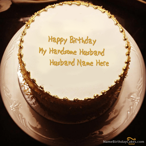 Write name on Golden Birthday Cake For Husband Happy