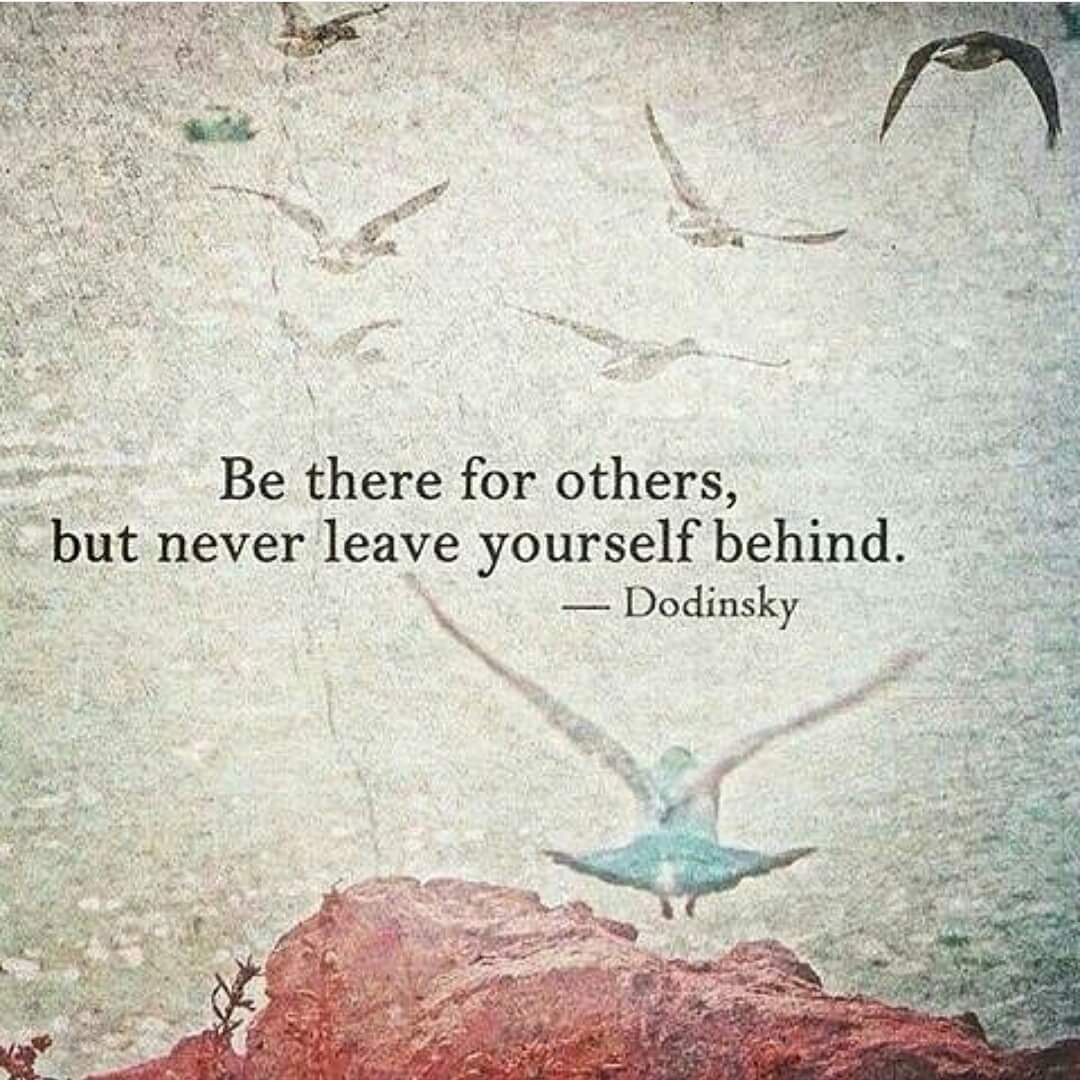 Dont Lose Yourself In Caring For Others