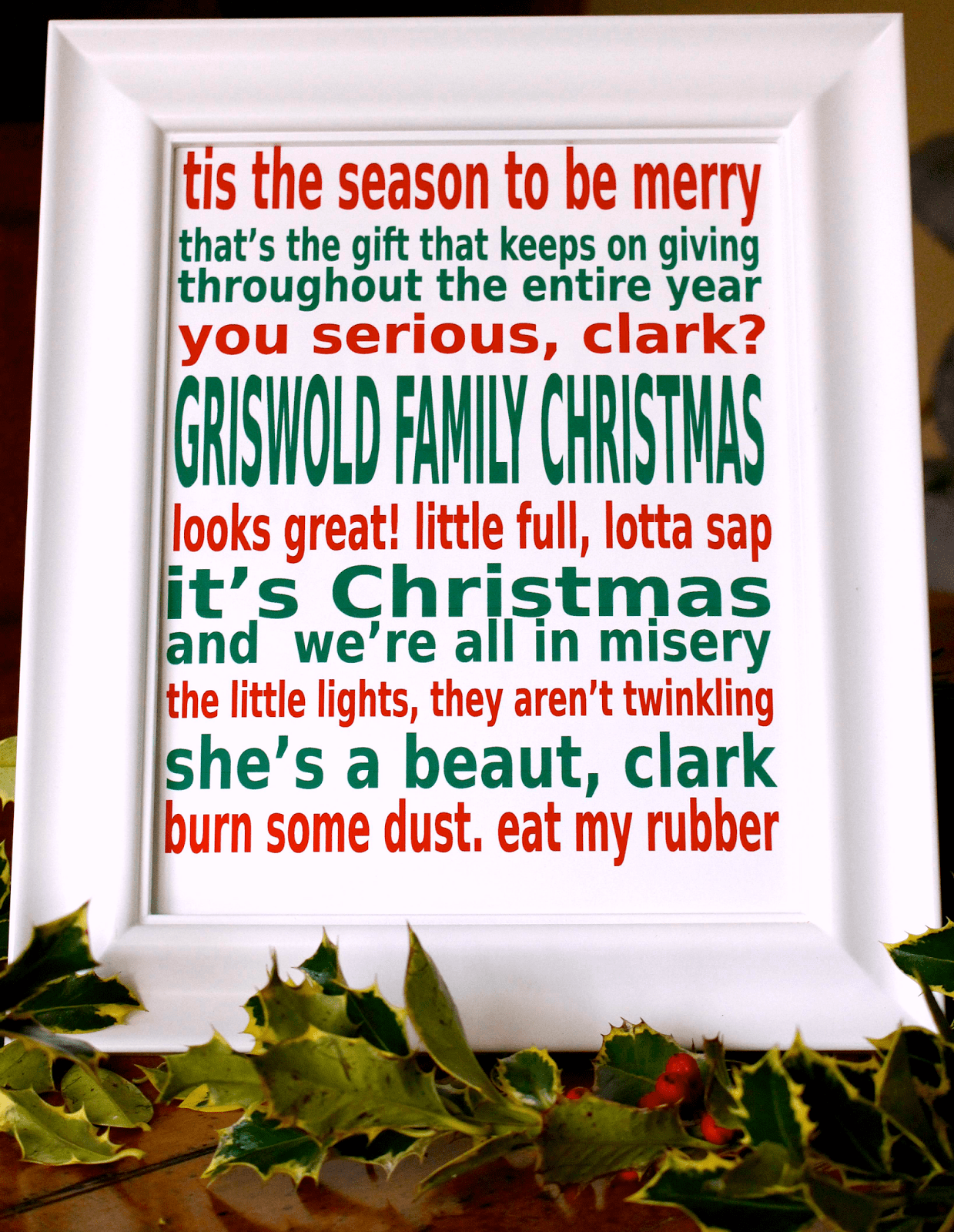 National Lampoons Christmas Vacation printable movie quote