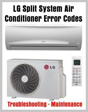 LG Split System Air Conditioner Error Codes  Troubleshooting  Maintenance | DIY  Tips Tricks