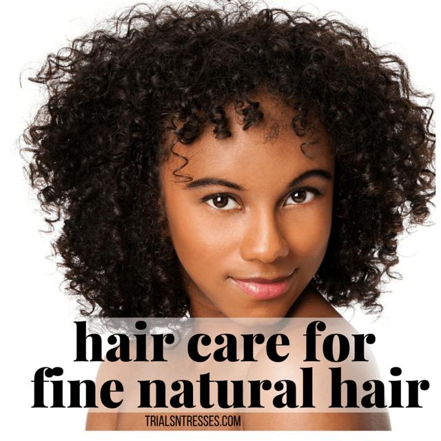 Hair Care For Fine Natural Hair Fine natural hair