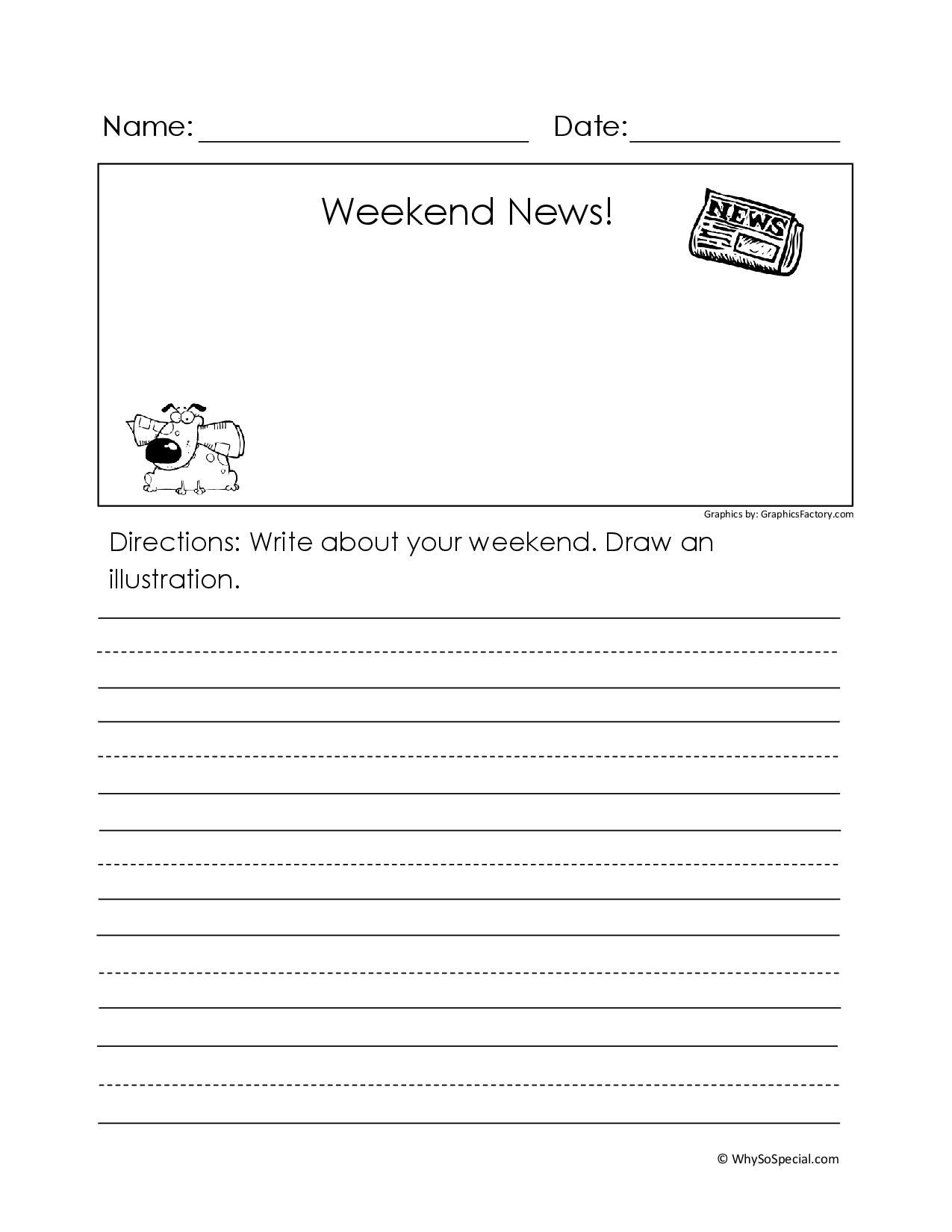 Start Each Monday With Writing Weekend News I Always Give