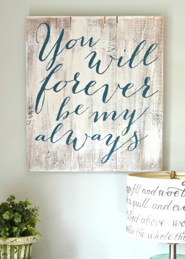 Forever Be My Always Sign Wood signs, Wedding card and Woods