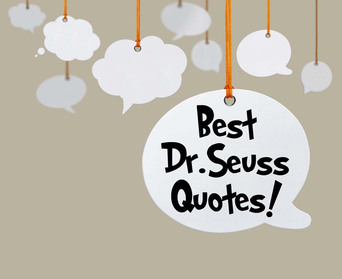 30 Dr Seuss Quotes To Inspire You Before You Celebrate Read Across America Oh The Places You