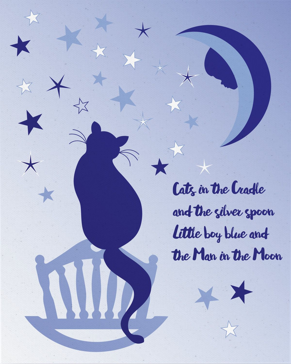 Cats in the cradle w a silver spoon.... And music was
