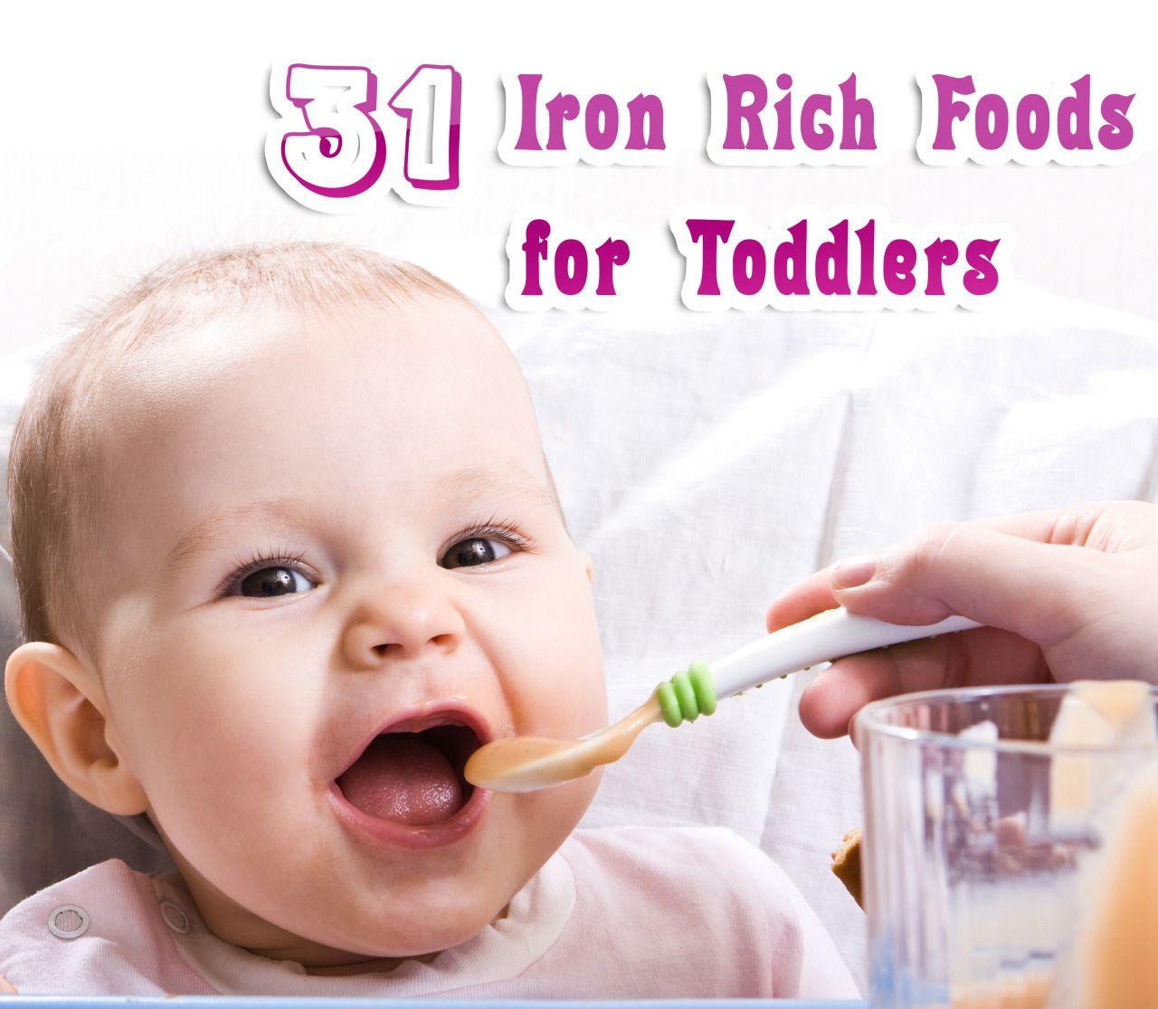 31 Iron Rich Foods for Babies, Toddlers and Kids Iron is