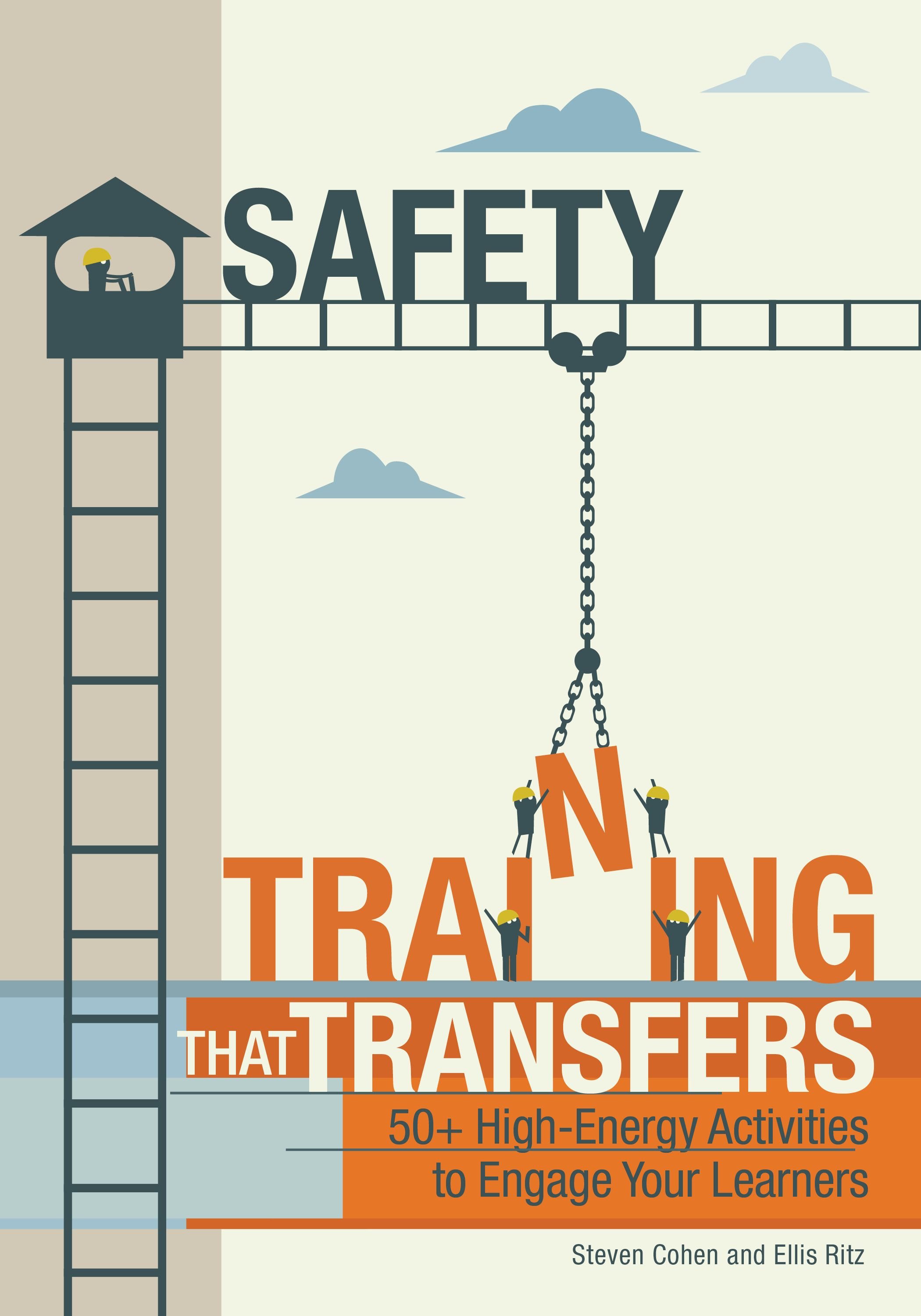 Safety Training That Transfers offers more than 50