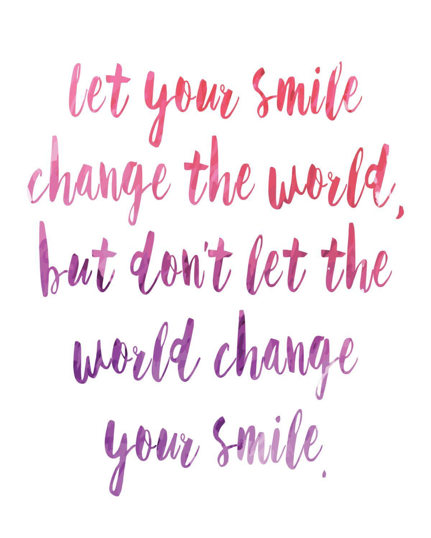 Let Your Smile Change The World Printable Inspirational