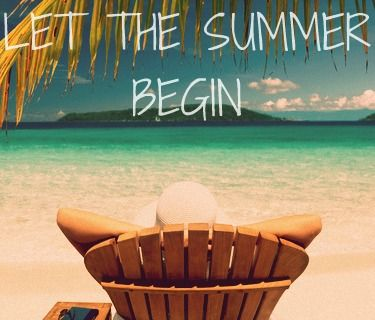 Pinterest First Day Of Summer Happy First Day Of Summer