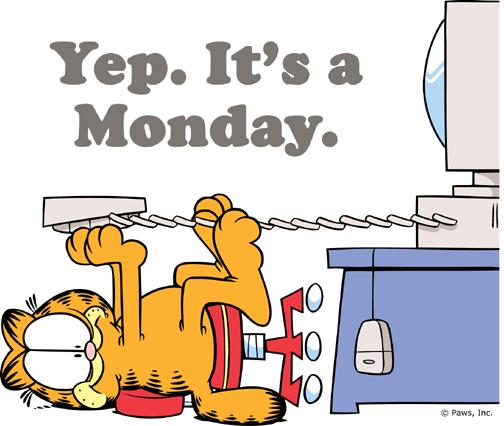 """Garfield mondays Garfield Says, """"I Hate Mondays"""