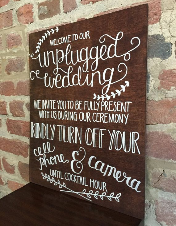 Unplugged Wedding Ceremony Sign Stained Wood by