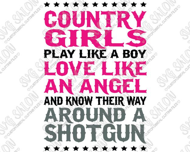 Download Country Girls Play Like A Boy Love Like An Angel And Know ...