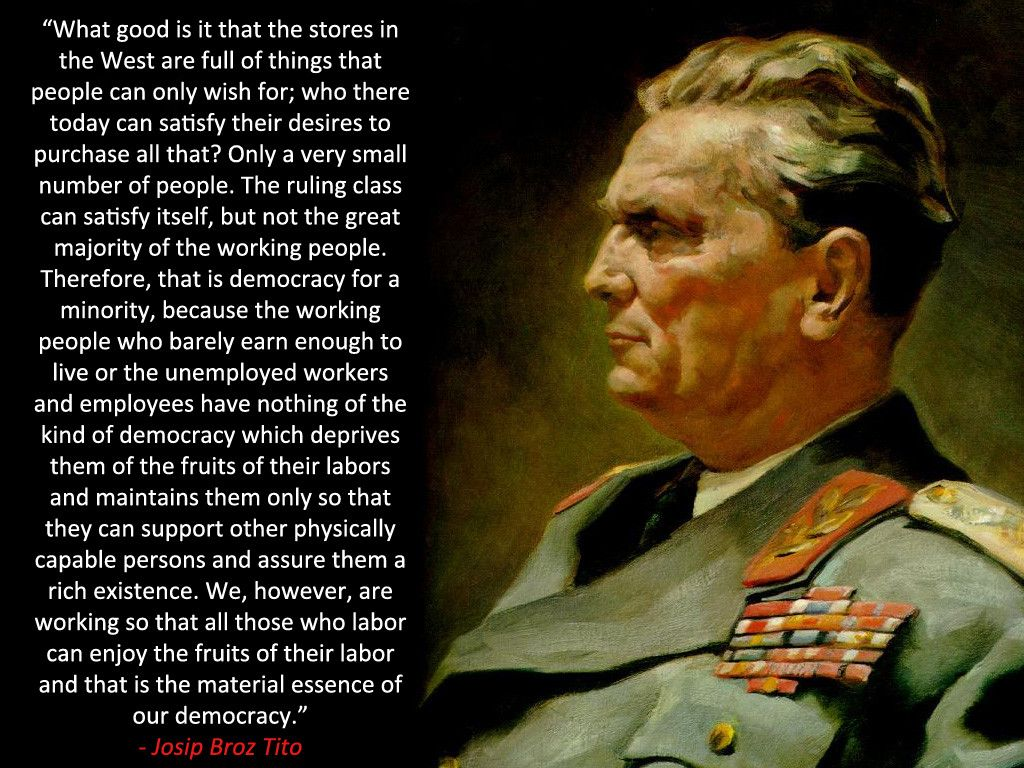 Marsal Josip Broz Tito Quote Labour Workers Quotes Pinterest Labour