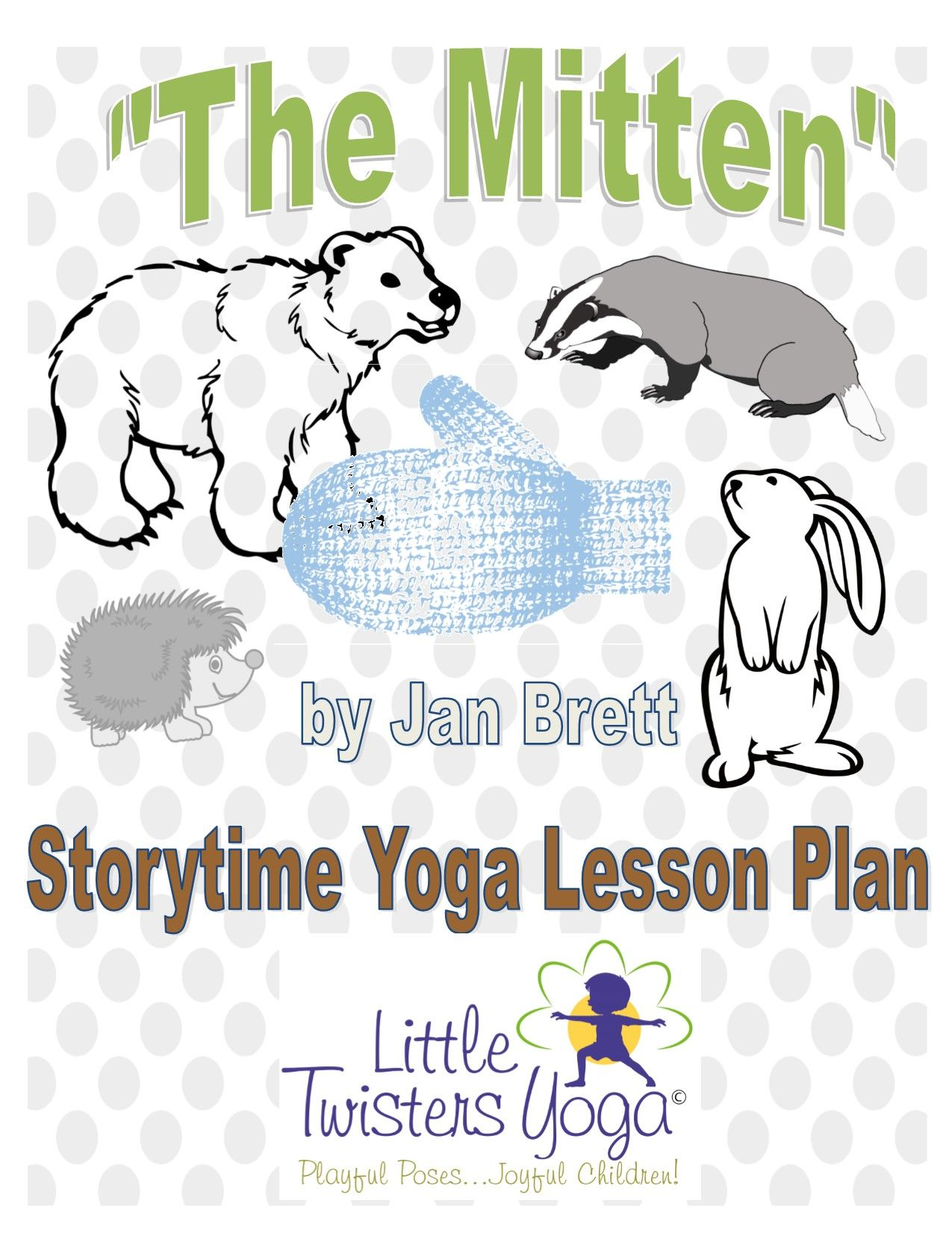 Full Length Storytime Yoga Lesson For The Mitten By Jan Brett Written By A Professional