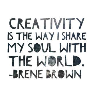 Afbeeldingsresultaat voor brené brown creativity is the way