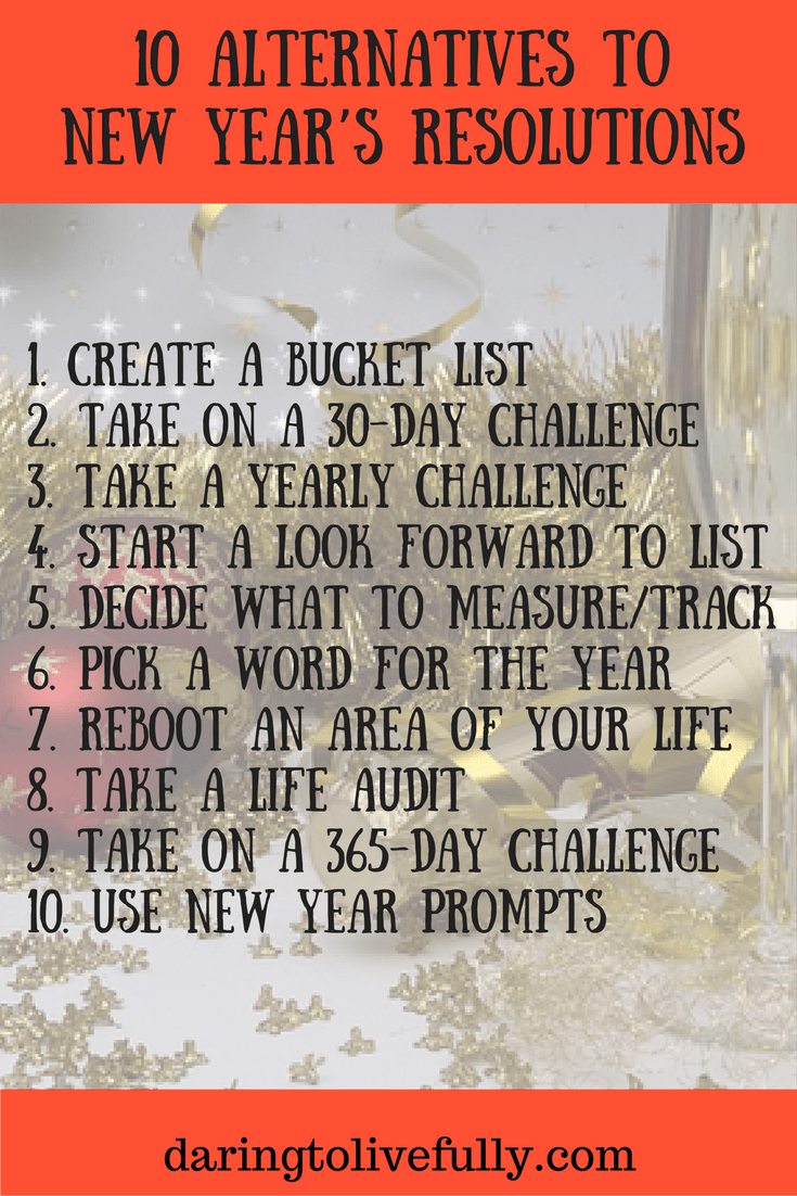 10 Alternatives to New Year's Resolutions Alternative