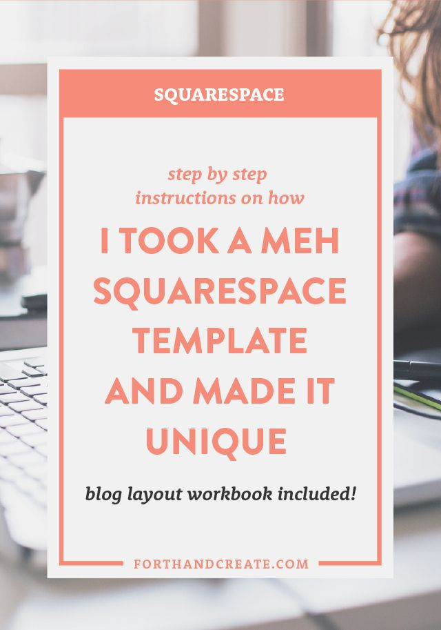 How I Took A Meh Squarespace Template And Made It Unique FREE Workbook Included A Website