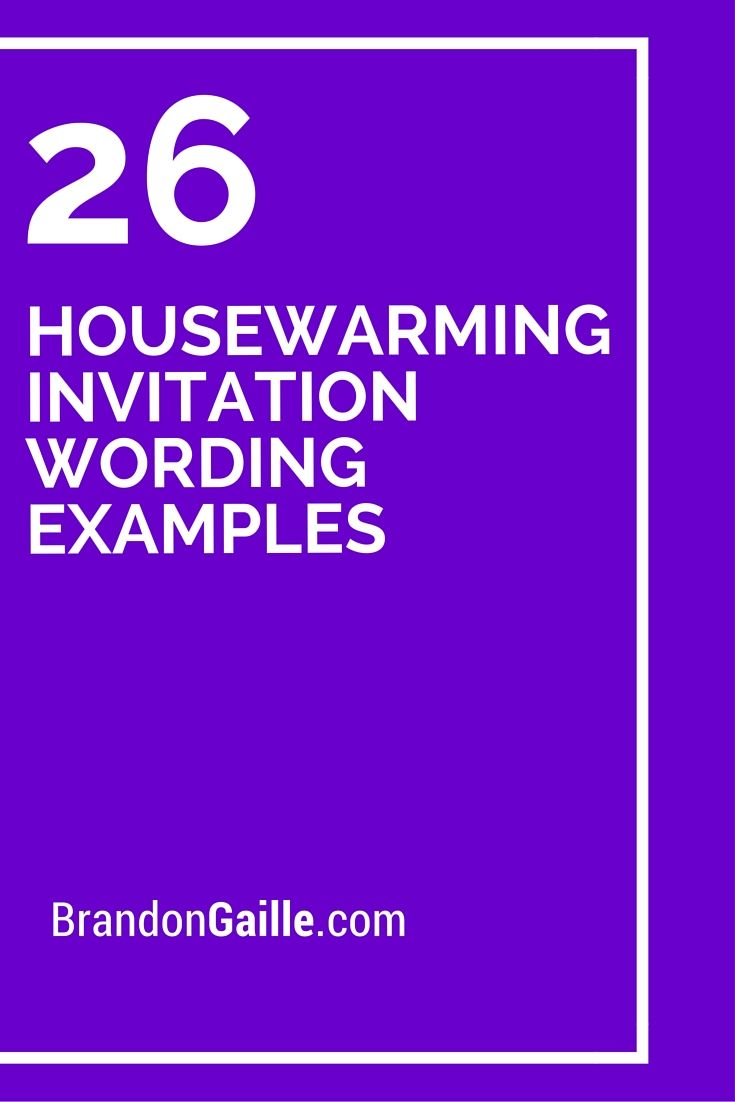 26 Housewarming Invitation Wording Examples Housewarming