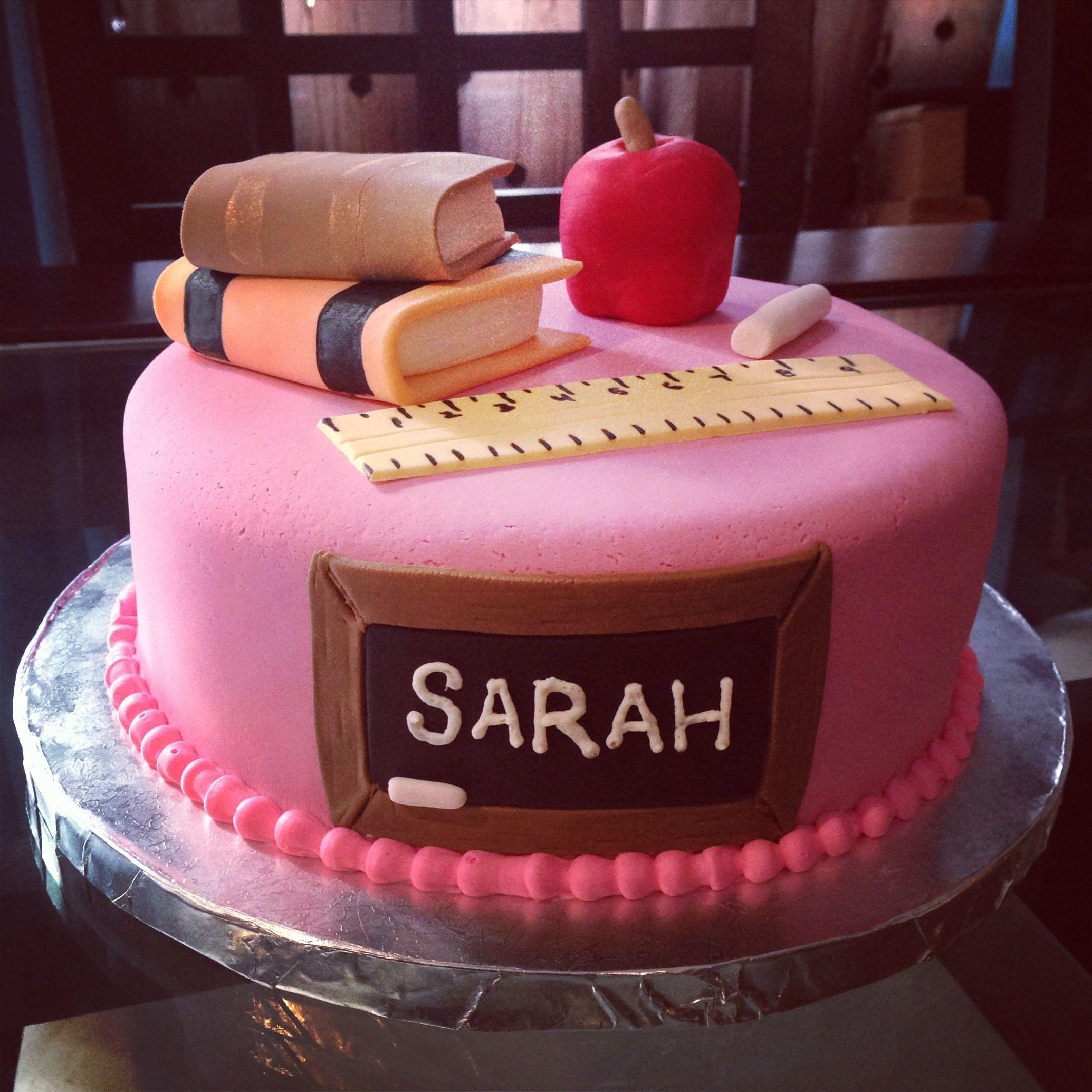 Teacher birthday cake Cakeworks Studio cakes Pinterest