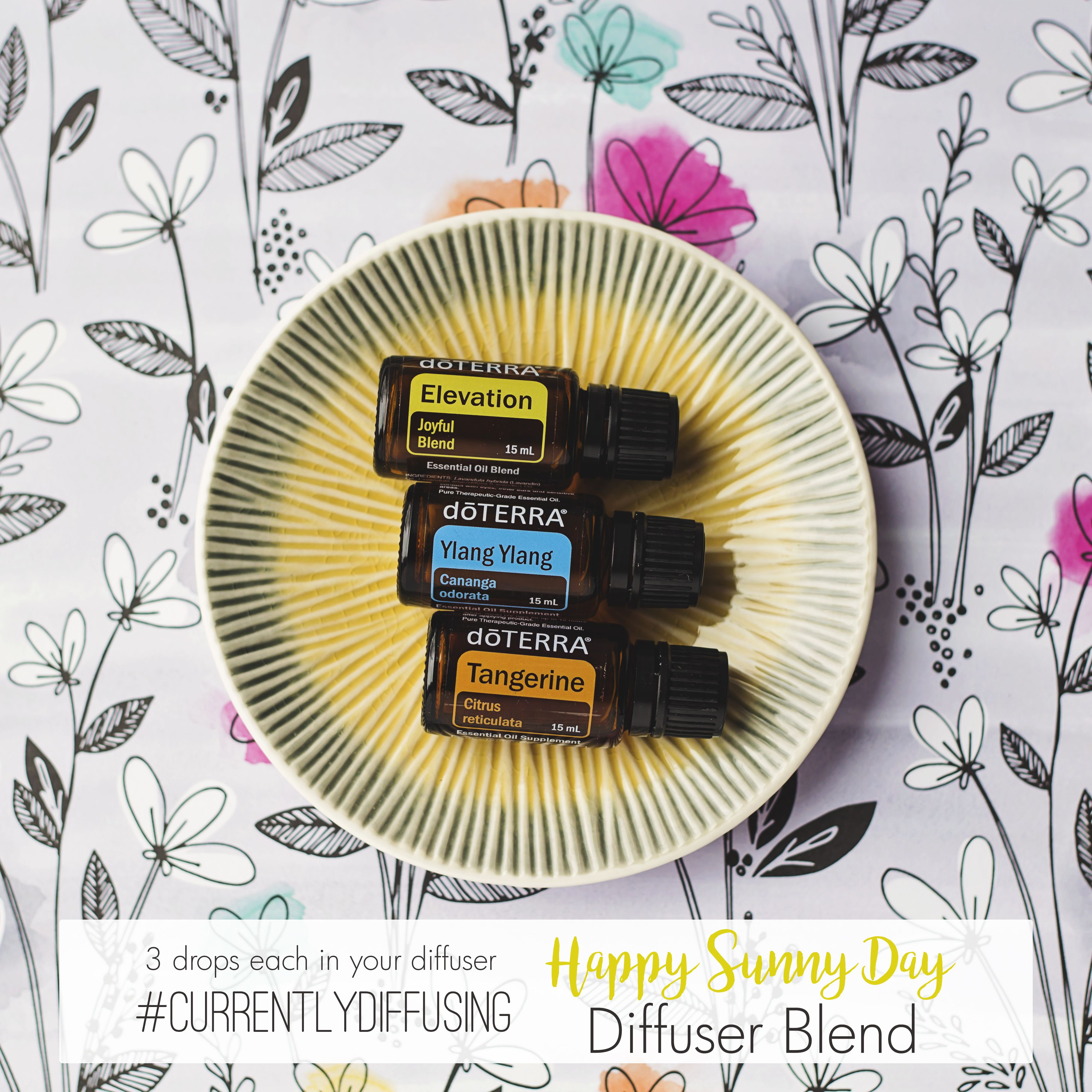 Happy Sunny Day Diffuser Blend 3 Drops Each Of Doterra S