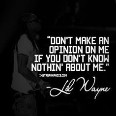 lil wayne quotes google search - Lil Wayne Quotes