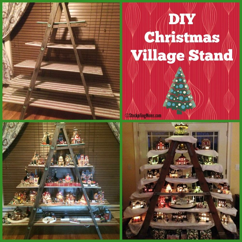 DIY Christmas Village Stand She used a ladder and then