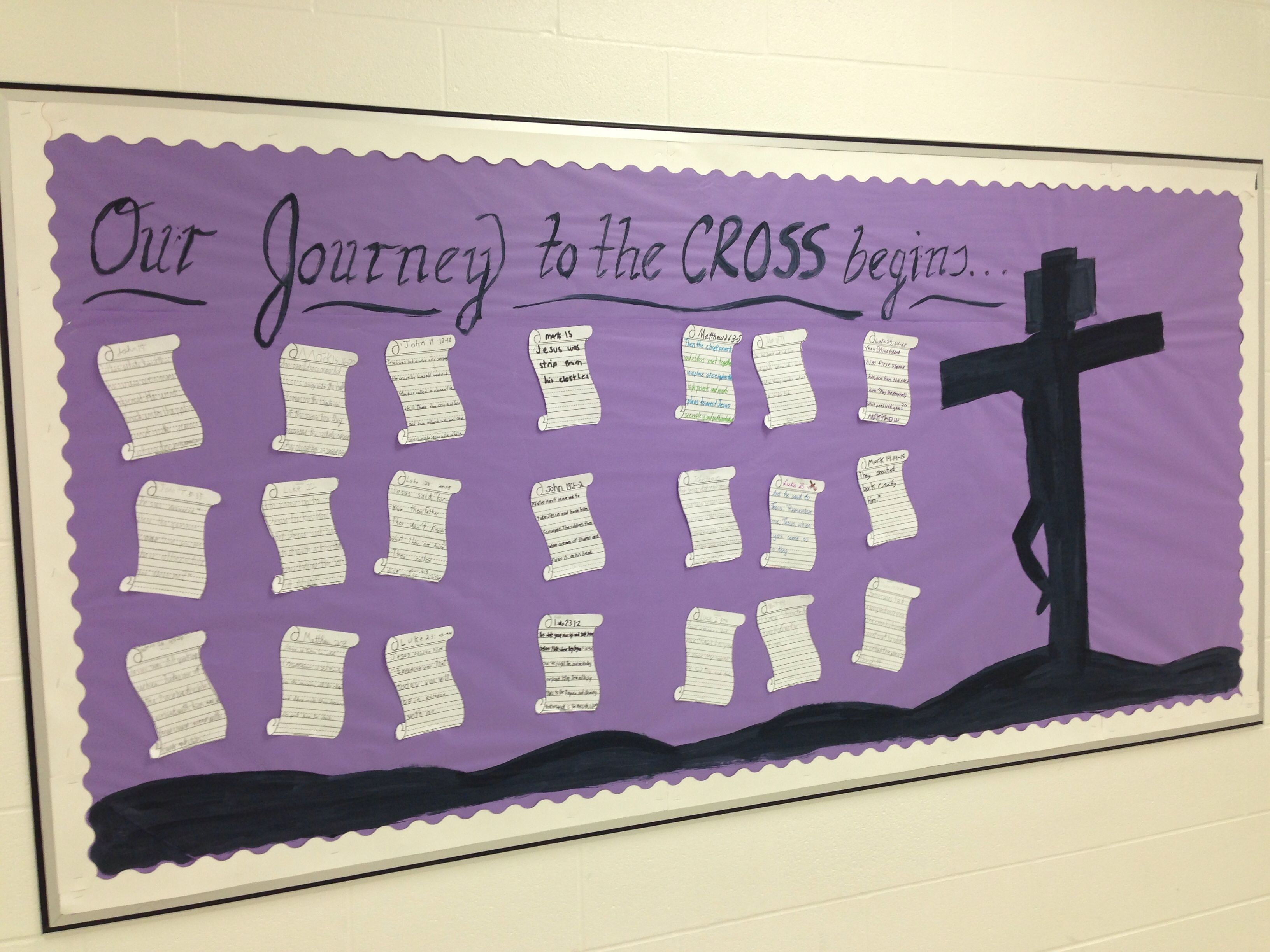 Lenten Bulletin Board This Year Students Wrote Scripture