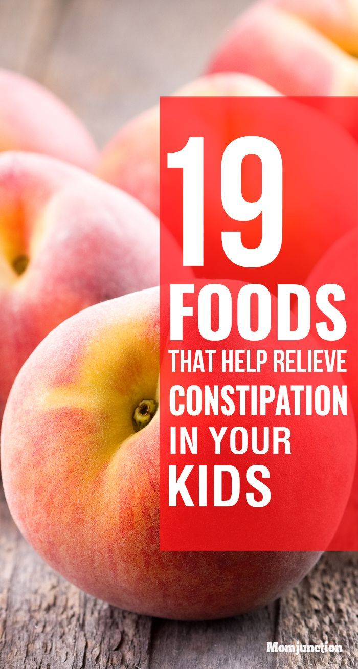 25 Foods That Help Relieve Constipation In Kids Kids