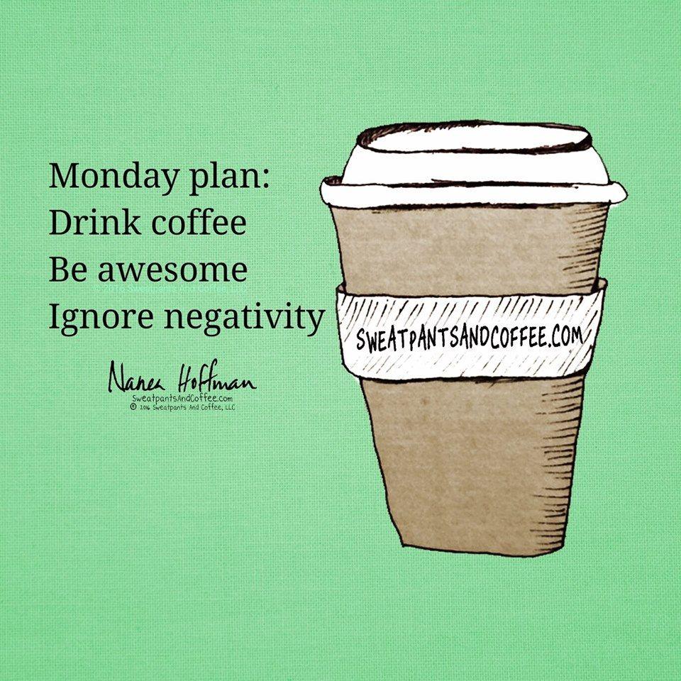 Monday Plans Sweatpants & Coffee Quotes Pinterest