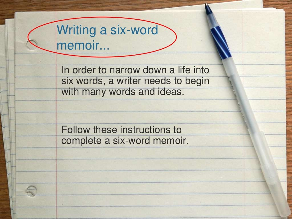 Six Word Memoirs By Julie Turnbull Via Slideshare