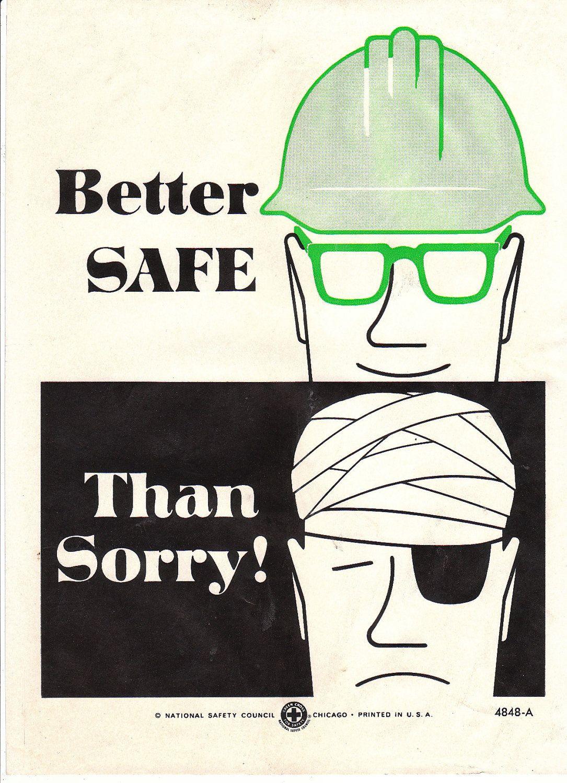 Collectable Vintage National Safety Poster Better Safe