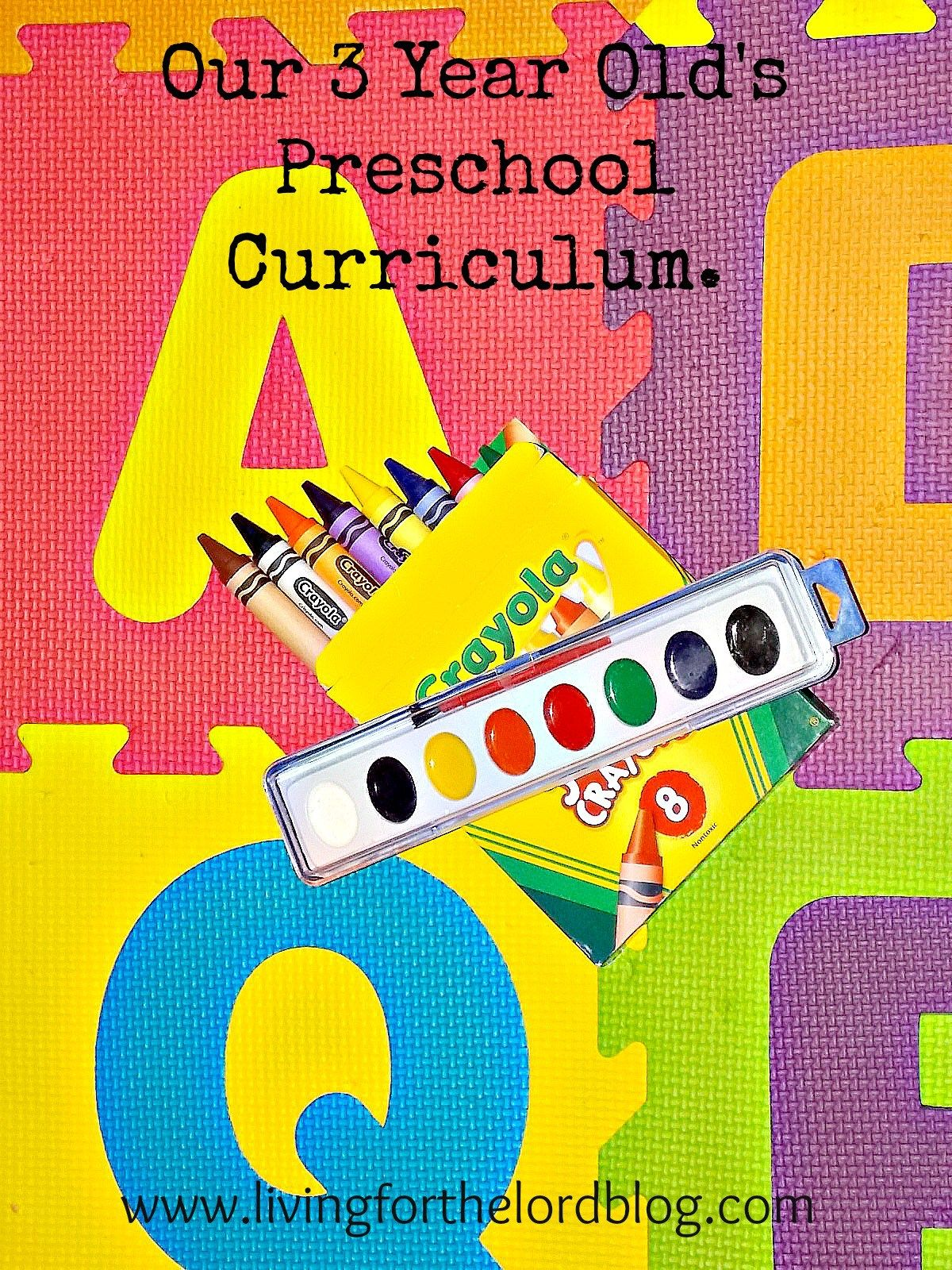 Our 3 Year Old S Preschool Curriculum