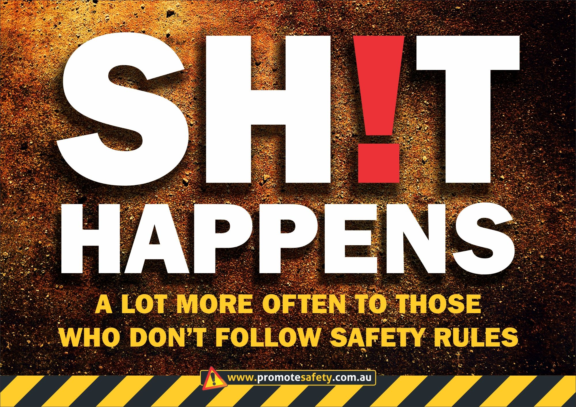 Workplace Safety and Health Slogan SH!T Happens to