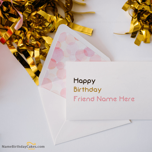 Write name on Cute Birthday Card for Friend Happy