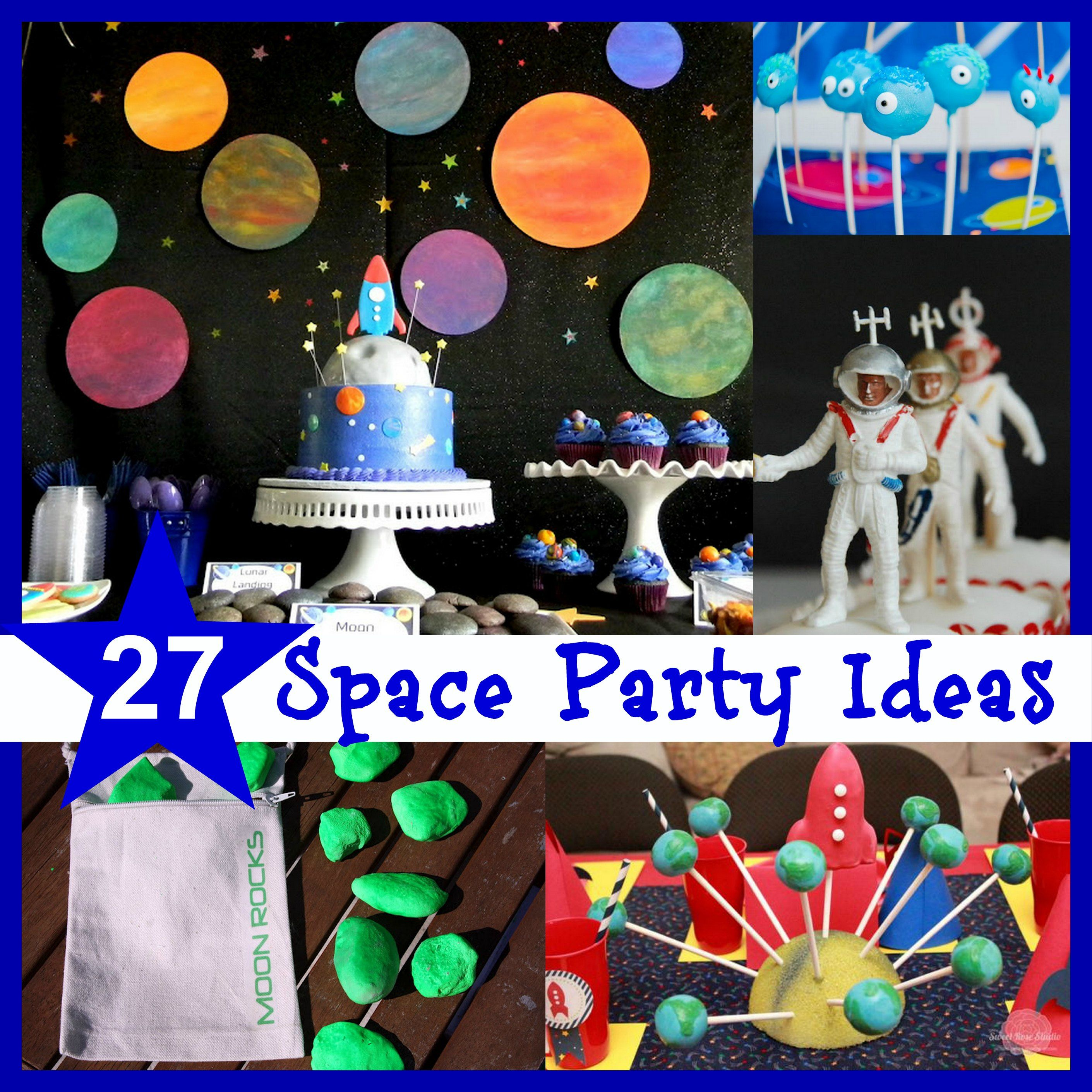 Space party ideas and inspiration Make Create Do space