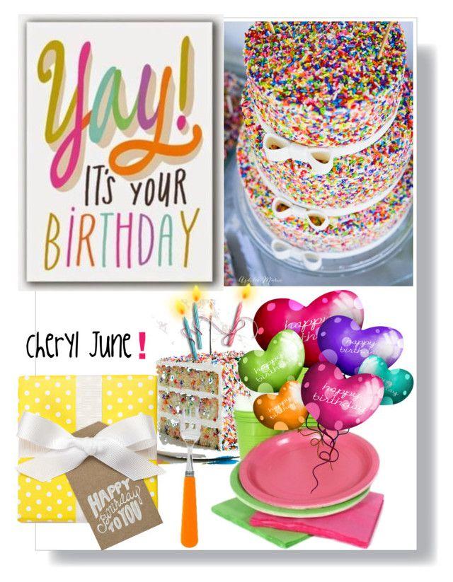 Happy Birthday Cheryl June ! by beleev on Polyvore