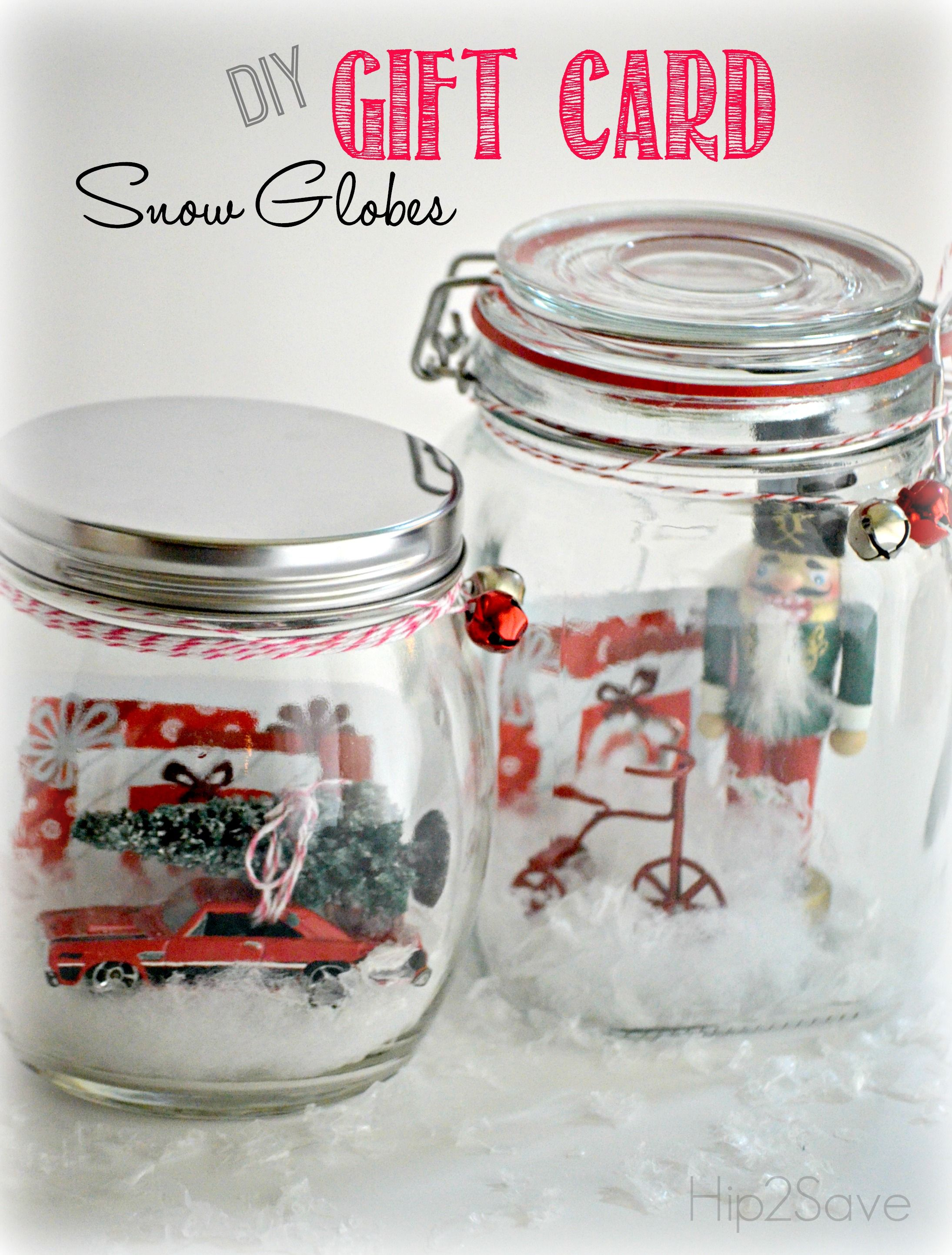 DIY Gift Card Snow Globes Globe, Snow and Gift