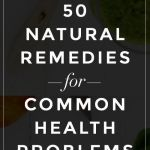 50 natural ways to fix every common health problem health problems50 natural ways to fix every common health problem