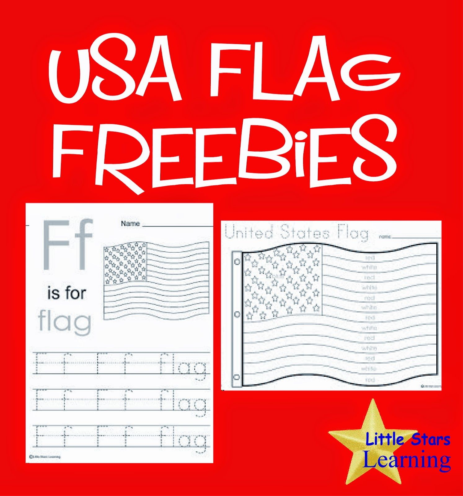 Little Stars Learning Flag Day W Printables Fun Coloring Pages And Worksheets For Preschool