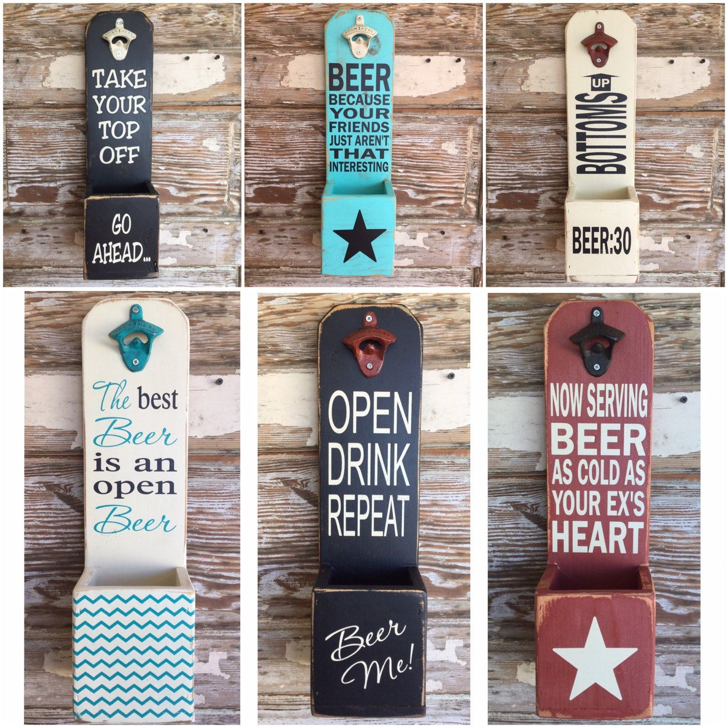 Wooden Beer Bottle Openers available in a variety of sayings and color combinations.