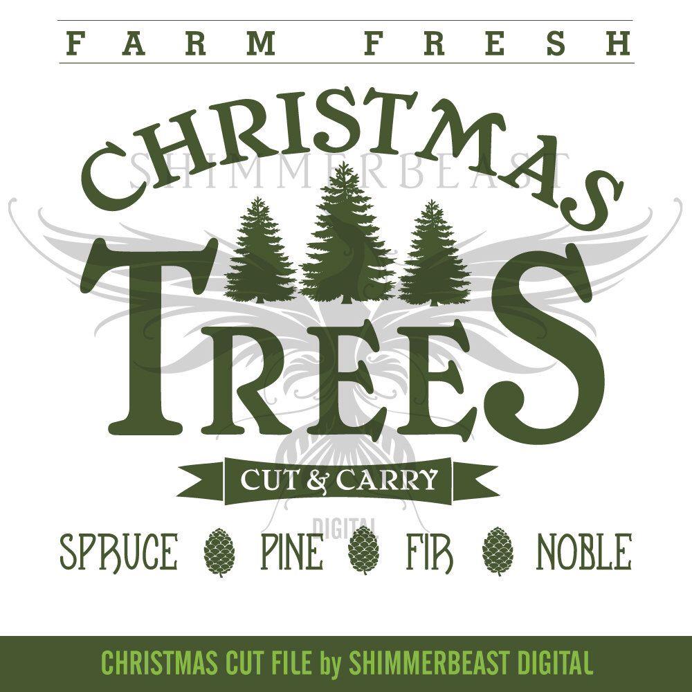 Christmas SVG Cut File Farm Fresh Christmas Trees
