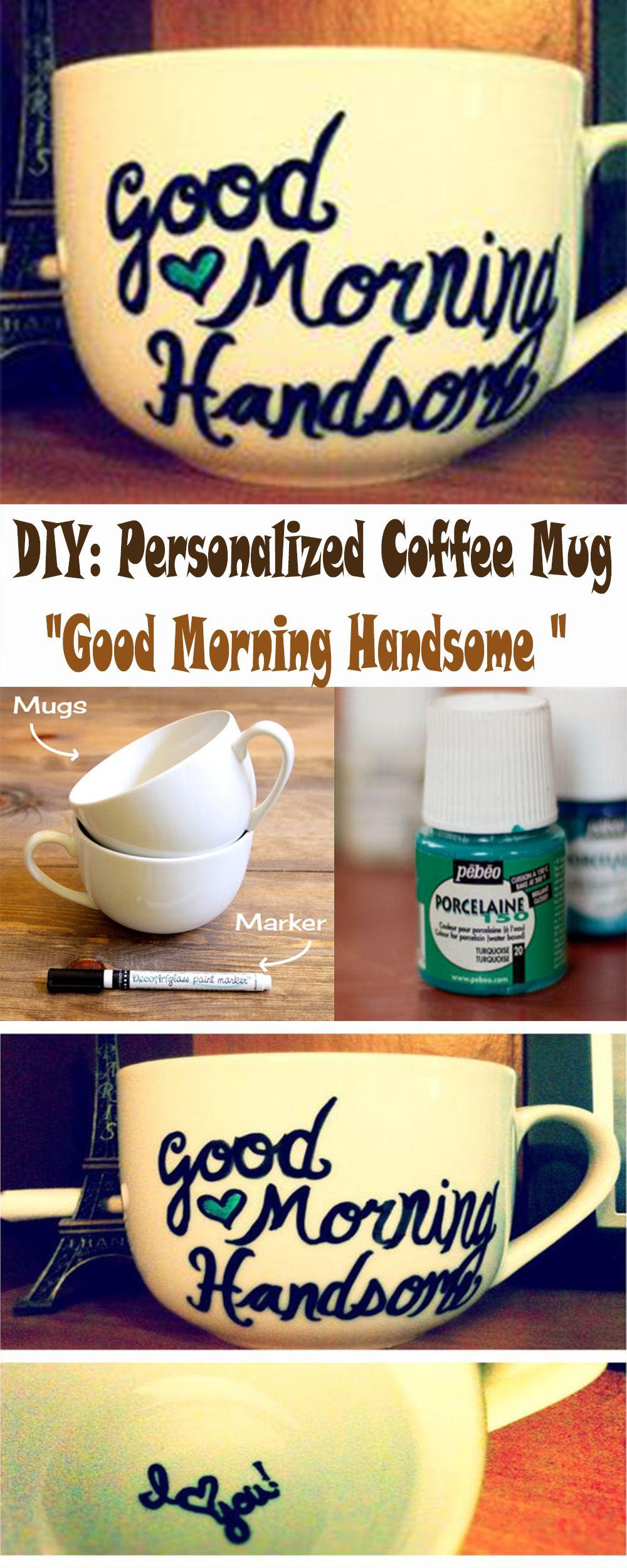 DIY Personalized Coffee Mug Boyfriend Gift Ideas