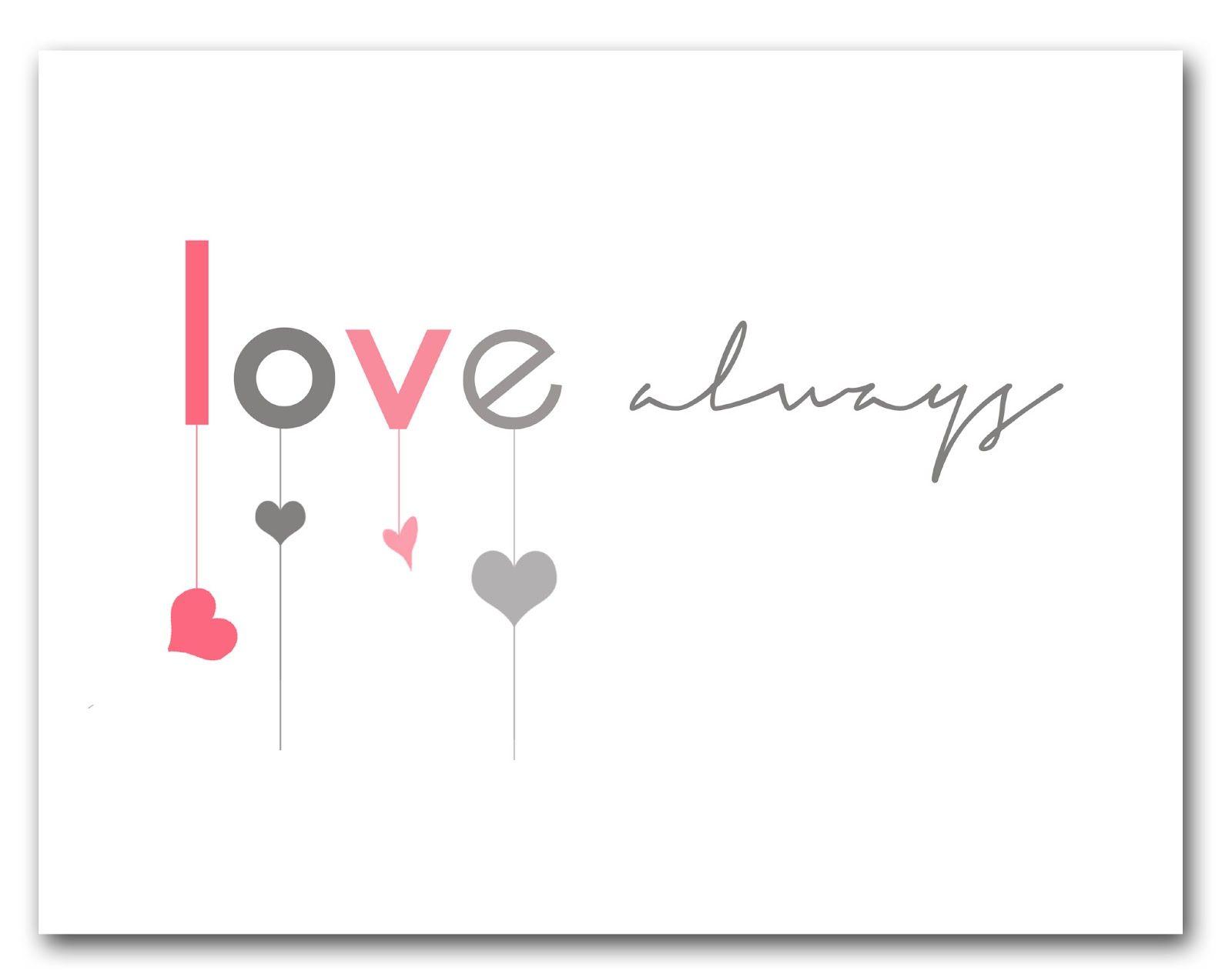 Free Valentine Print Love Always At Bigredclifford