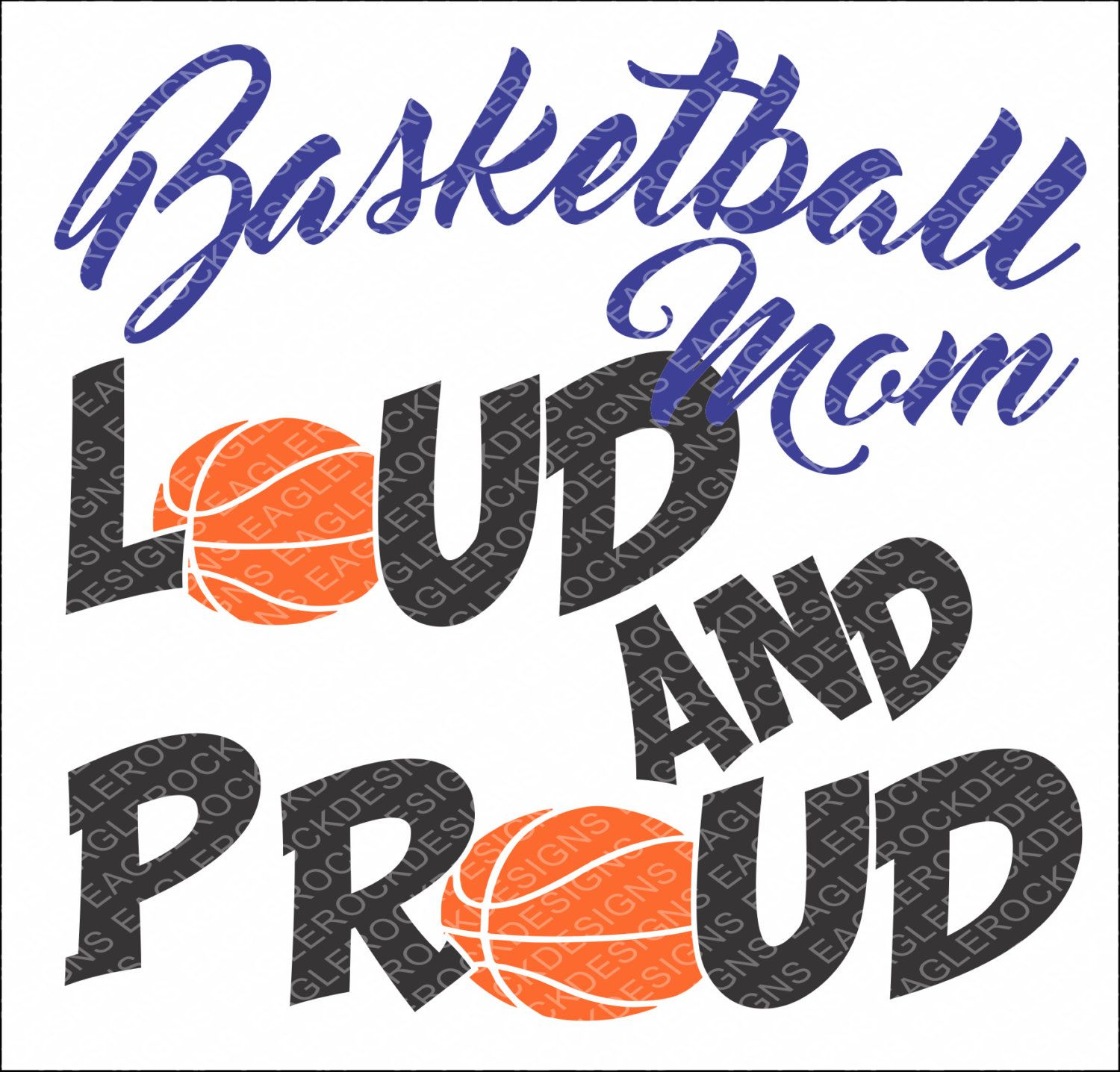 SVG, DXF, EPS Cut File, Basketball Mom Loud And Proud