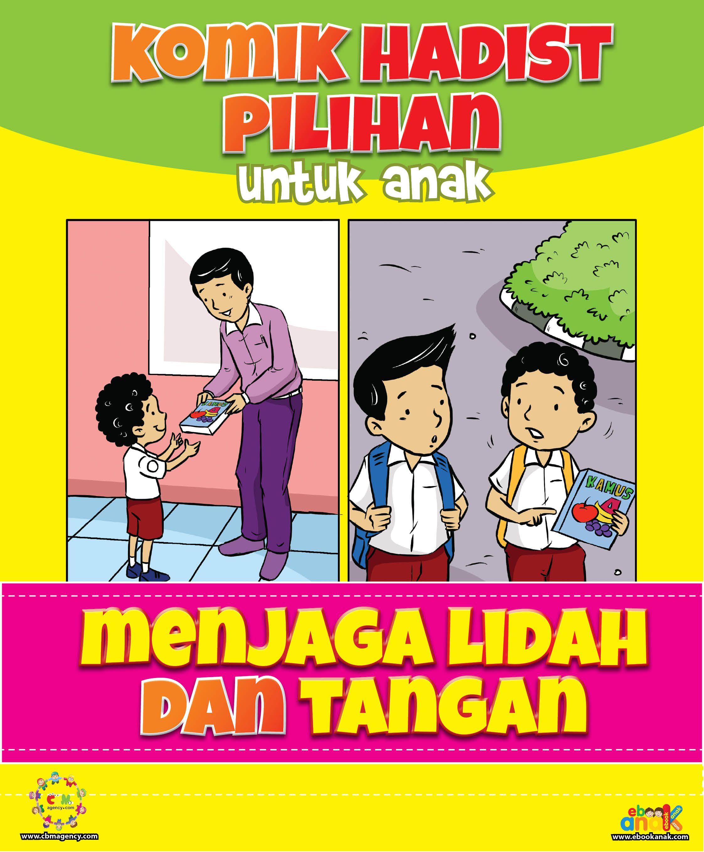 Komik hadits pilihan untuk anak ini berisi 12 judul komik