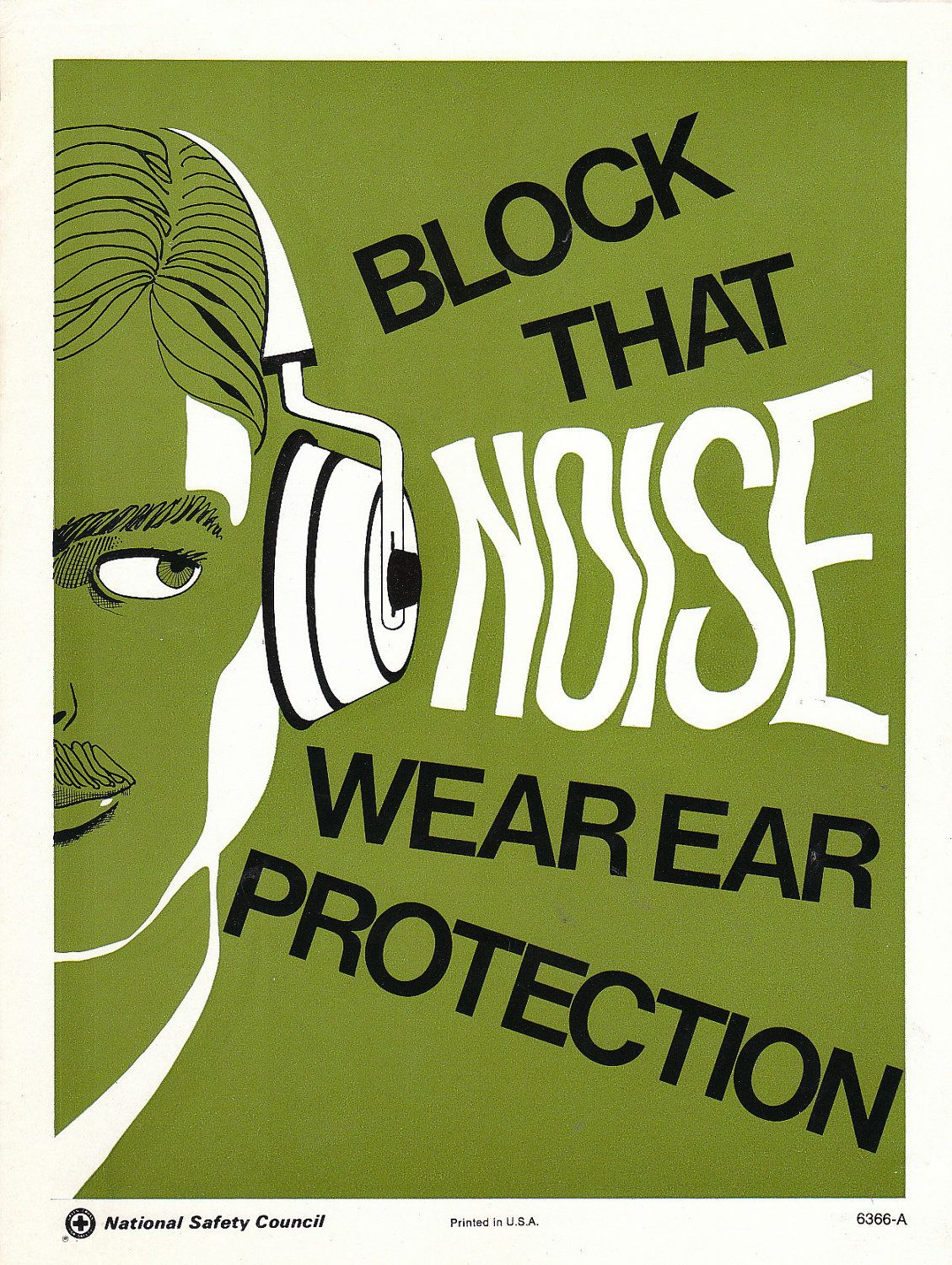 Vintage National Safety Poster Block That Noise Wear Ear