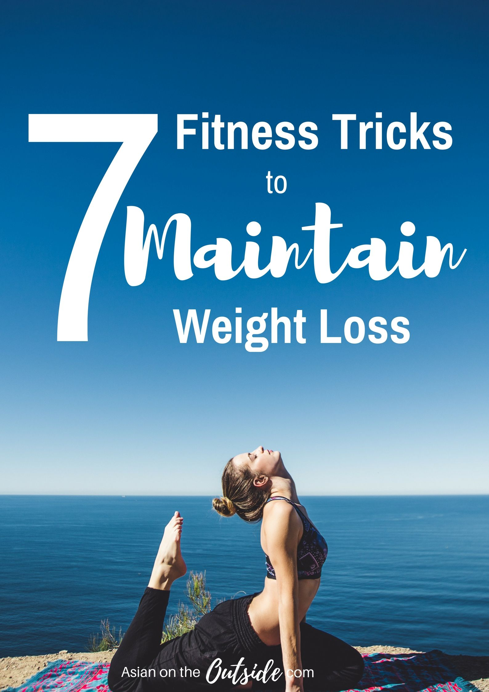 7 Fitness Tricks That Help Me Maintain My Weight Loss Weight Loss Lifestyle And Board
