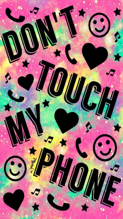 Don't Touch My Phone Galaxy Wallpaper #iPhone #android # ...
