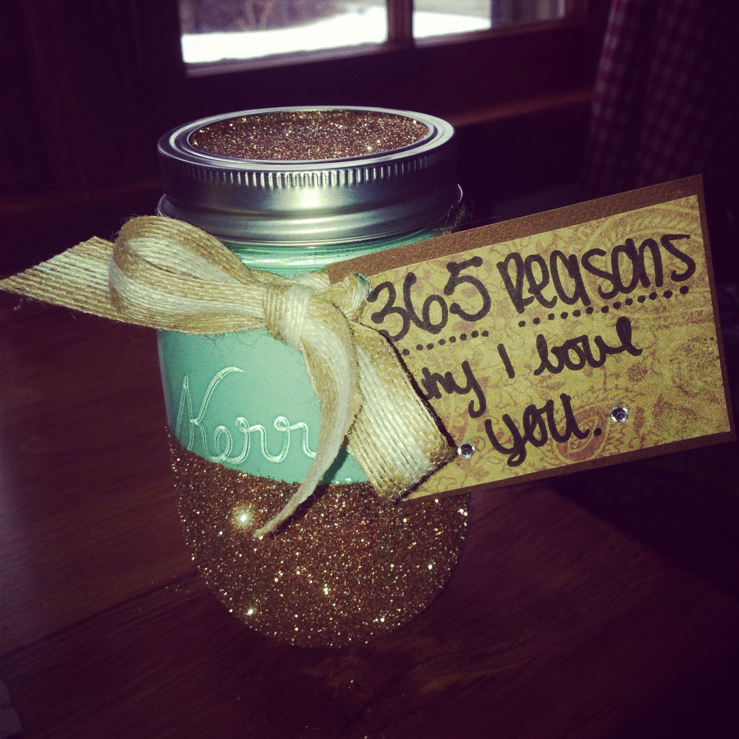 365 Reasons Why I Love You Painted And Glittered Mason Jar